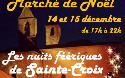 Nuits Féeriques et Marché de Noël de Sainte-Croix